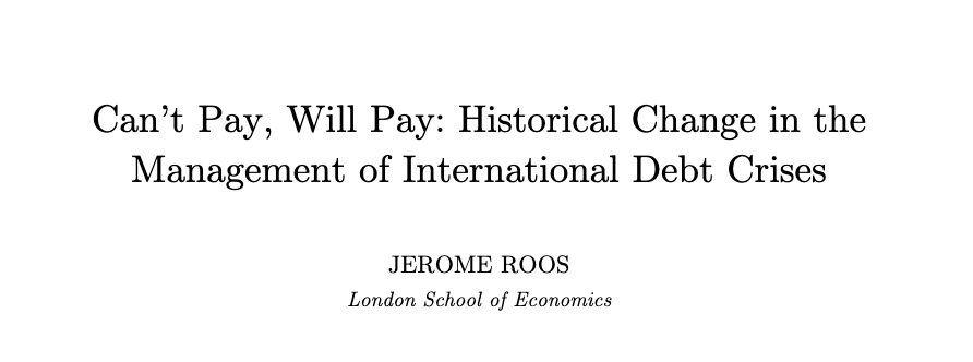 """Fascinating new article on debt crises by @JeromeRoos: """"Can't Pay, Will Pay: Historical Change in the Management of International Debt Crises"""" A short thread. jeromeroos.com/cms/wp-content… 1/8"""