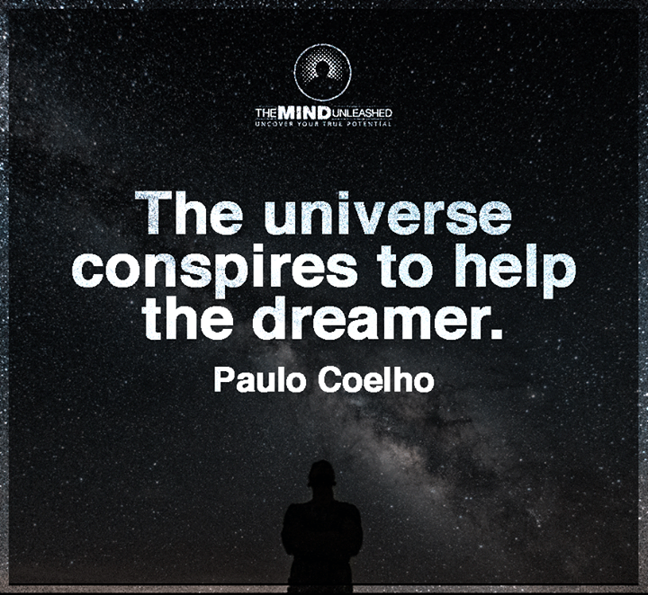 The universe conspires to help the dreamer.- Paulo Coelho #quote https://t.co/ZC7nRLqcja https://t.co/iKkqEQhJF0