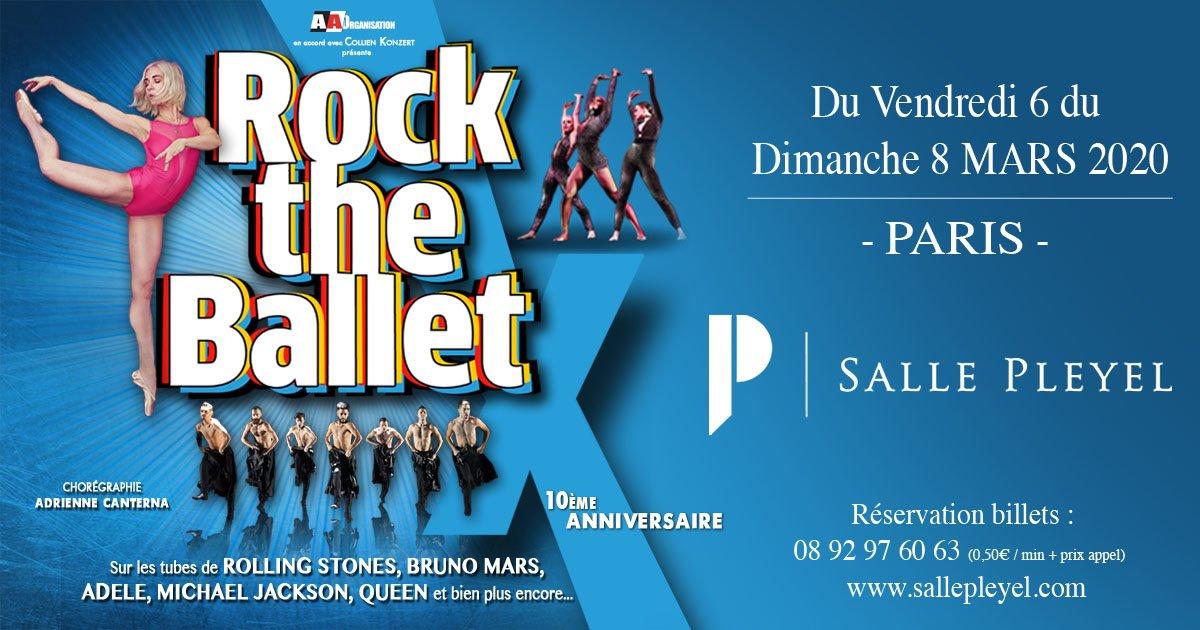 """ROCK THE BALLET X La tournée chorégraphiée par Adrienne Canterna débute à la Salle Pleyel du 06 au 08 mars 2020! Un programme inédit, intitulé - """" @RockTheBalletFr  X - 10ème anniversaire"""".  BILLETTER"""