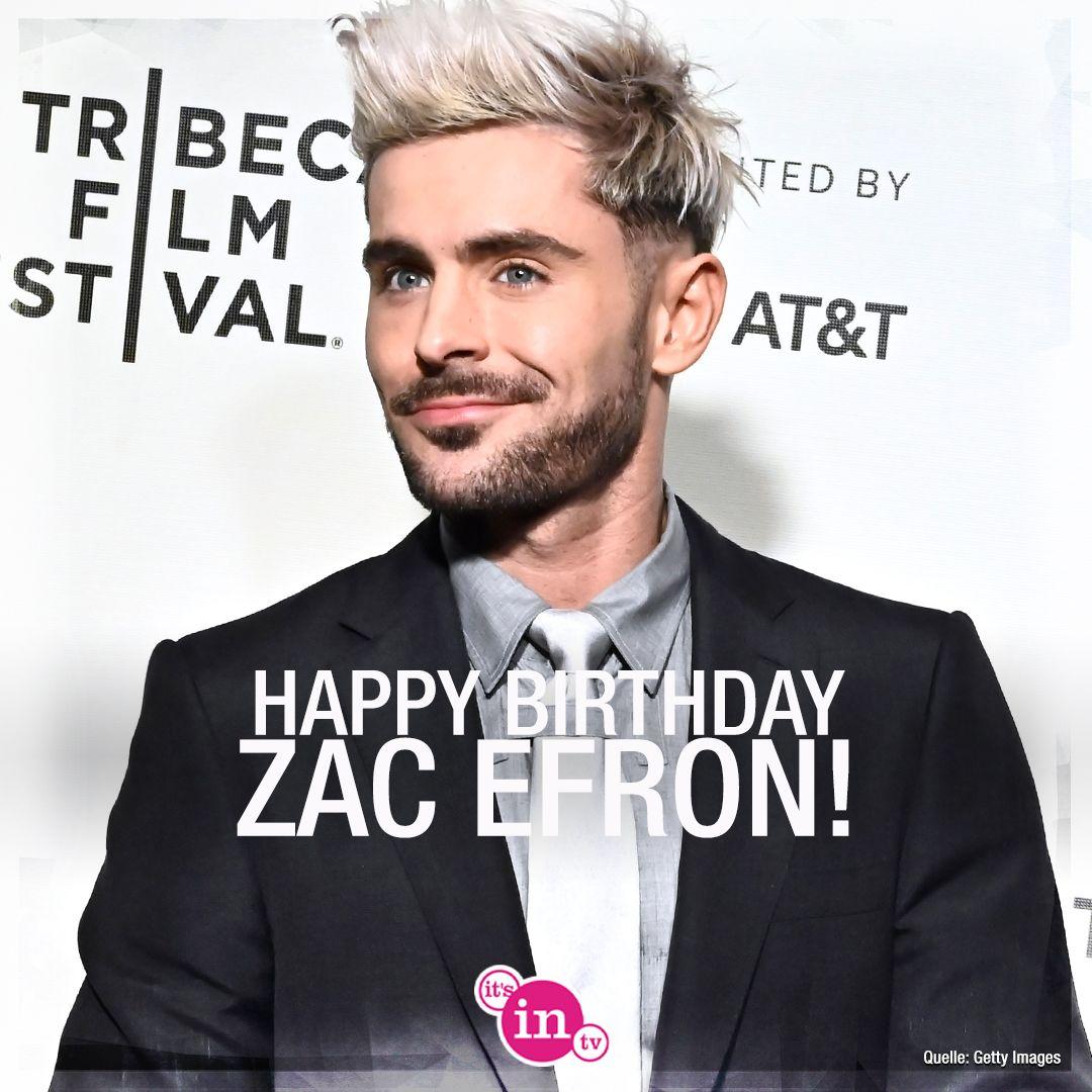 Unser heutiges Geburtstagskind ist Zac Efron! Happy Birthday! Hoch soll er leben!