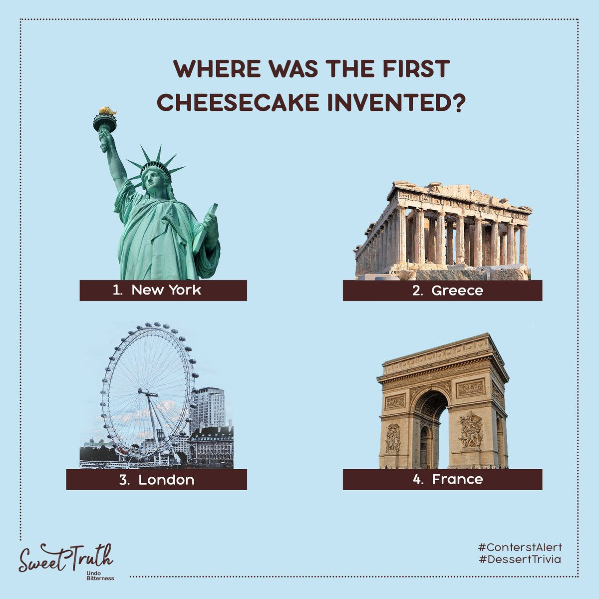 #ContestAlert  Here's your dessert trivia time! Wear your thinking caps and tell us where was the first cheesecake invented! And stand a chance to indulge in one!  . . #sweettruth #friyay #tgif #fridaymotivation #fridayfeeling #FridayThoughts #friday #giveaway #contestindia <br>http://pic.twitter.com/f4BKgdxJfX