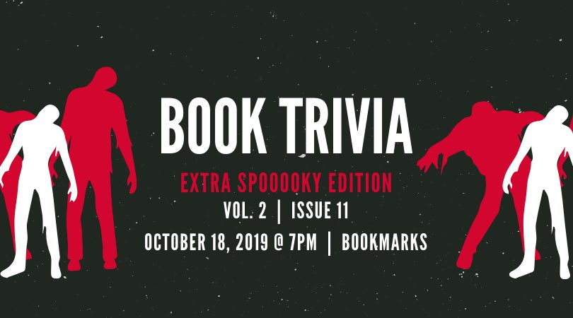 Join us for spooky Book Trivia in the bookstore tonight at 7:00!