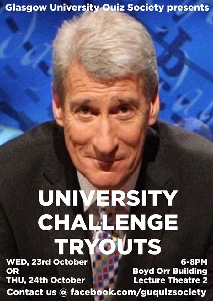Do you have the brains for #UniversityChallenge? 🧠 Then tryout for the University of Glasgow team! ✍️ 👩🎓 Open to all UofG students 🤔 100 question written test 📅 23rd & 24th October  Details 👉 http://ow.ly/j83P50wOzPe @GUQuizSociety