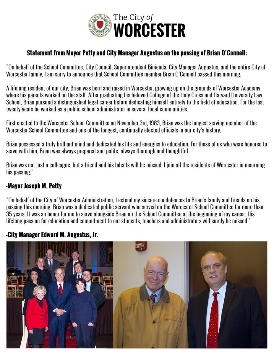 """Dear WPS community, Our dear friend of over 20 years passed away this morning at UMass after a brief illness.  Brian O'Connell was a friend to all educators and a true leader in the community.  This is great loss to our district and the City of Worcester."" Superintendet Binienda"