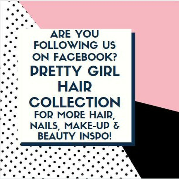 Are You Following Us on Facebook? LIKE Pretty Girl Hair Collection For More Hair, Nails, Make-Up & Beauty Inspo! #prettygirlhaircollection #like #likeforlike #facebook #hair #nails #makeup #beauty #beautyblogger