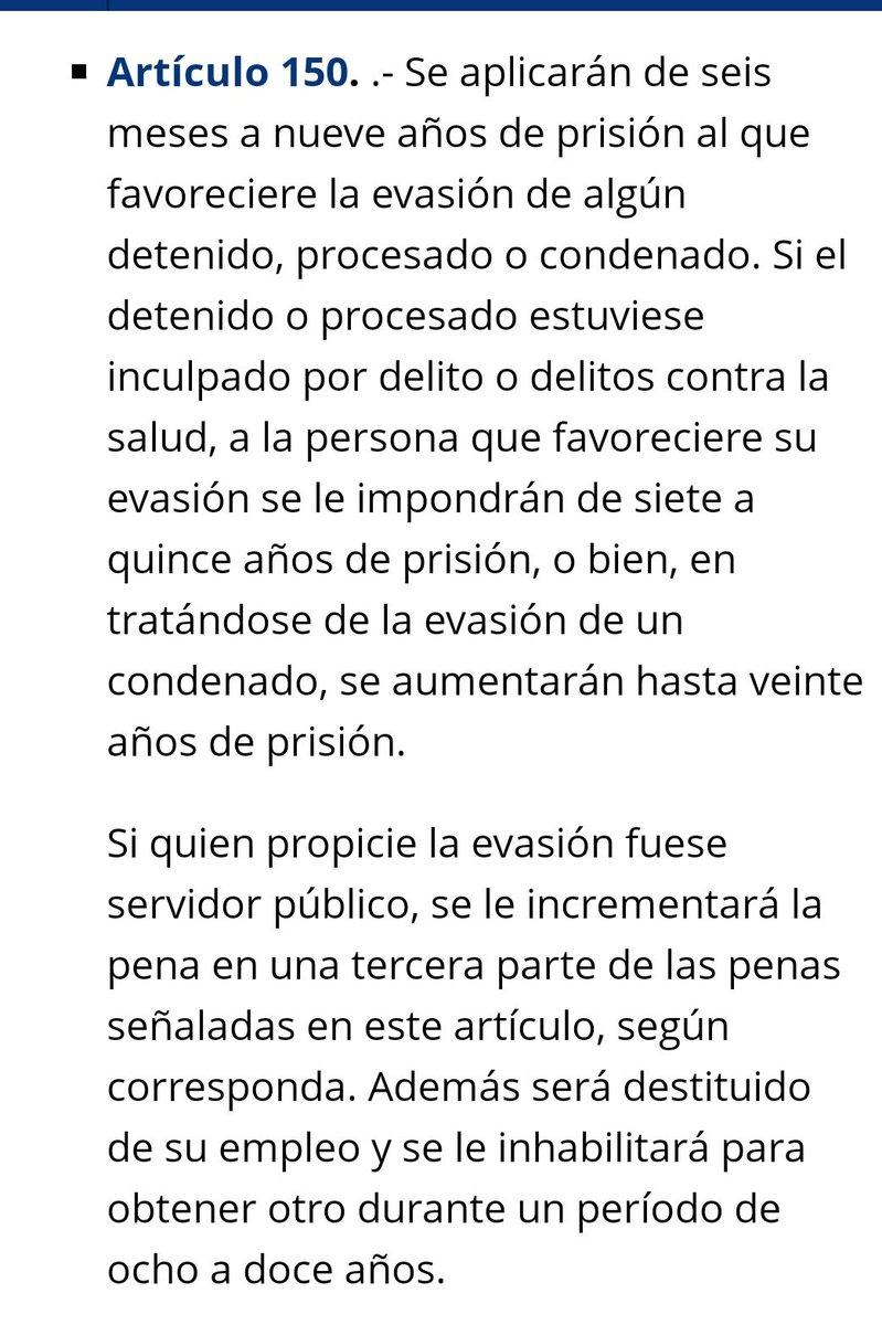 Les dejo lo que dice el artículo 150 del Código Penal Federal.  López Obrador, Alfonso Durazo y Luis C. Sandoval deberían ser juzgados por evasión de reos, separados de sus cargos y condenados a más de 20 años de prisión e inhabilitación por 12 años. https://t.co/wEv65G36Gx