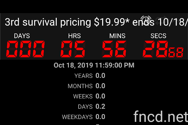 5 hours 56 minutes 28 seconds until 3rd survival pricing $19.99* ends 10/18/19  #countdown #ElginNoCS #ZombiesComing pic.twitter.com/YRctqCZBux