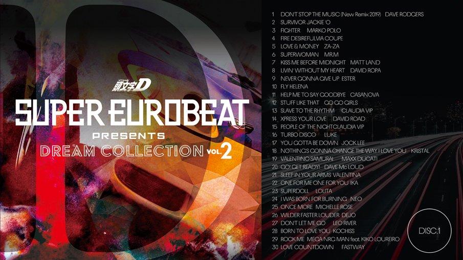━━━━━━━━━SUPER EUROBEAT presents 頭文字D Dream Collection Vol.2━━━━━━━━━11月20日発売!発売まで1ヶ月!DISC.1の収録曲はこちら!今日はNo.1−15までをYoutubeで視聴公開!明日はNo.16−30お届けします!#頭文字D