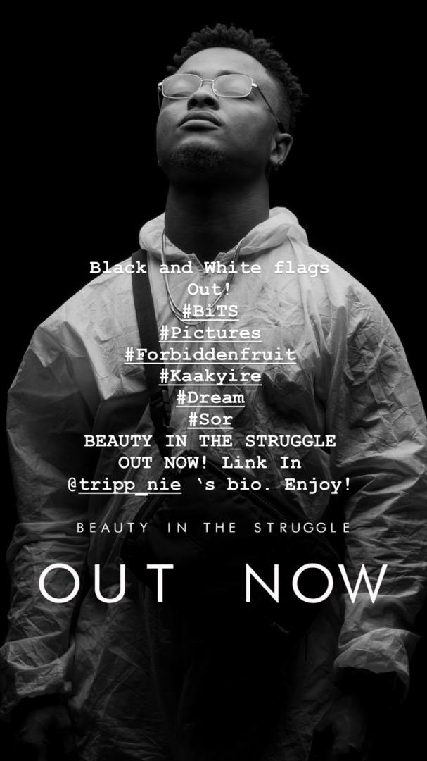 Good morning. #BiTS available for streaming.   Project : EP  Artiste : @Tripp_nie   Songs : #BiTSintro #Pictures #Forbiddenfruit #Kaakyire #Dream #Sor  Streaming link : [ http://soundcloud.com/tripp_nie/sets… ] Cheers 🍻