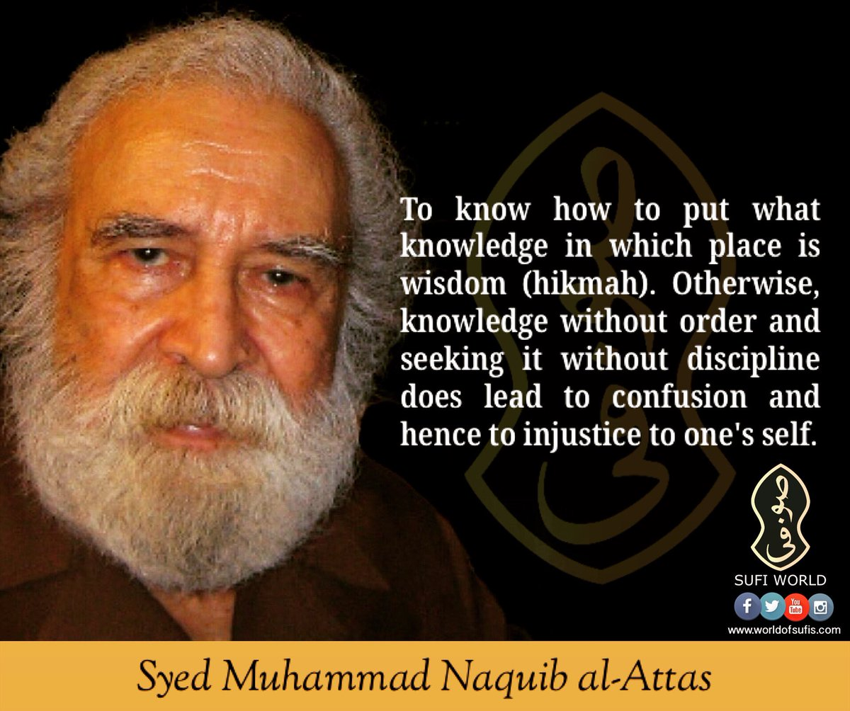 "Sufi World on Twitter: ""To know how to put what knowledge in which ..."