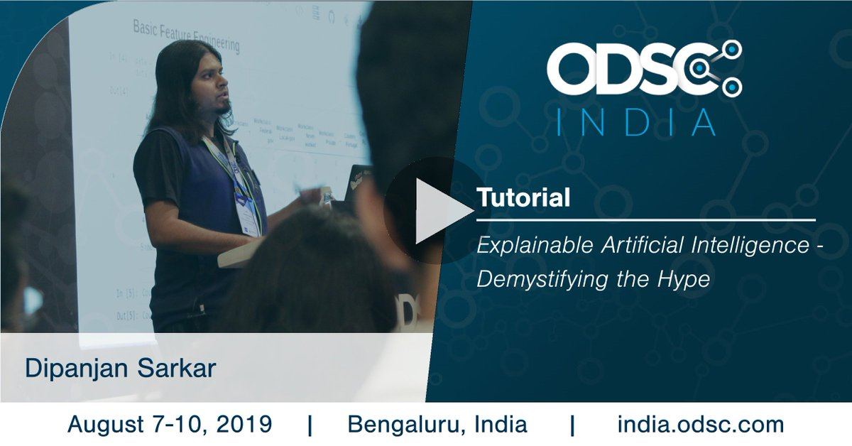 Check out this video of Dipanjan Sarkar from #ODSC_India 2019.  https:// confng.in/LX0jk1G3      Like it? Register now for the 2020 conference. #DataScience #AI #ML #ExplainableAI #XAI<br>http://pic.twitter.com/A3D7vcaI6e