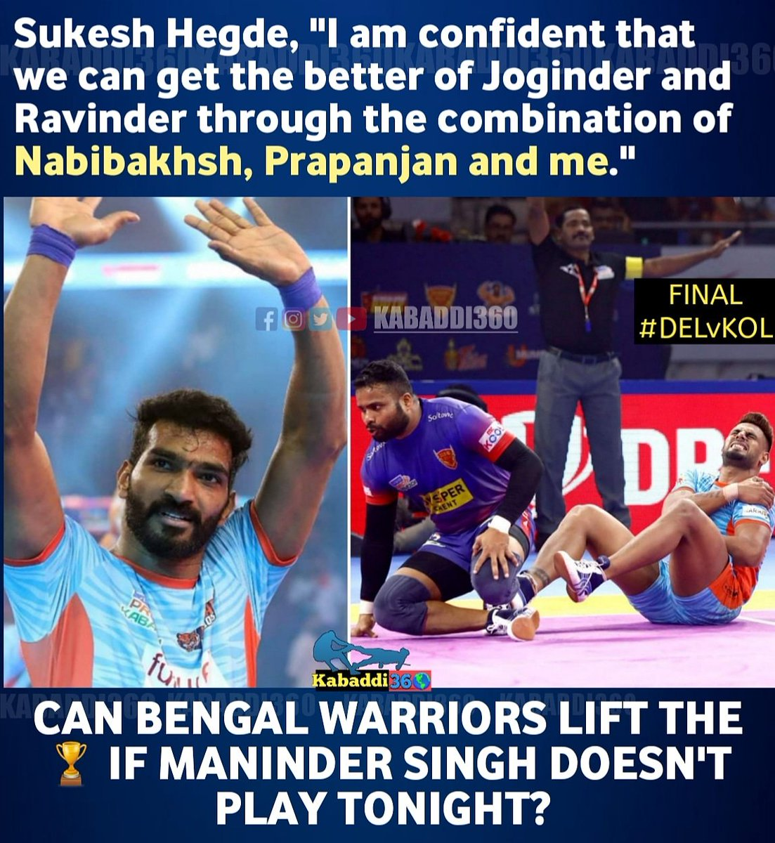 Could Maninder Singh's presence play a vital role tonight in #DELvKOL? What's your take?  #vivoProKabaddiFinal  #Issetoughkuchnahi  #PKLwithkabaddi360