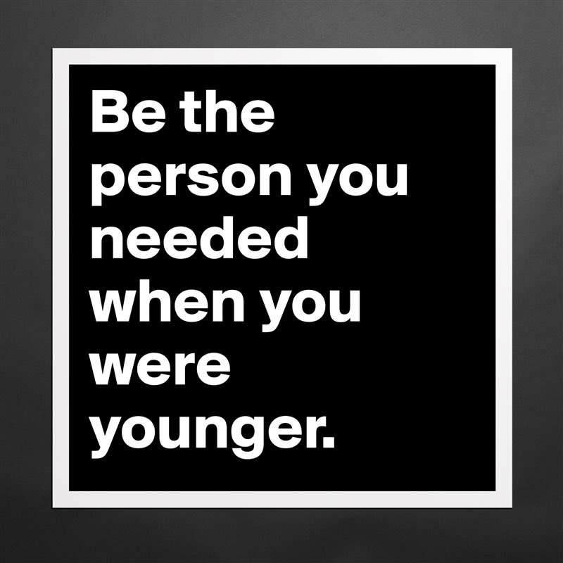 'BE who you needed when you were younger.' -Brad Montague #gold #edchat #leadupchat