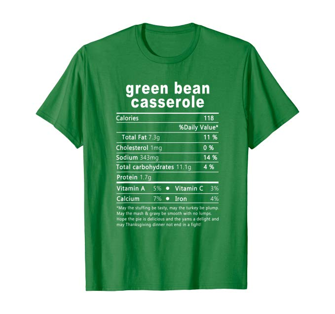 Thanksgiving Green Bean Casserole Nutritional Facts  Get yours here: https://www.amazon.com/dp/B07ZB5M1QF  #greenbeancasserole #nutrition #nutritionfacts #greenbean #nutritionlover #nutritionshirt #foodlover #lovefood #giftforcooker #cooking #christmasgift #giftforher #greenbeans