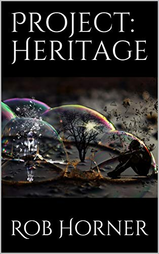 """Military realism meets modern-day-based science #fiction mixed with #supernatural suspense. Read """"Project: Heritage"""" now! #mustread #romance #fiction #science  @robhorner8 available at Amazon --> https://allauthor.com/amazon/31913/"""