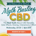 "Sign up for Dr. Rawls' newest webinar ""Mythbusting CBD"" on Wed, Oct. 23rd at 8pm EDT. Join us as he reviews the real truth about #CBD benefits, side effects, dosing, interactions, + more. Register here: https://t.co/5Svqcm9bSc #webinar"