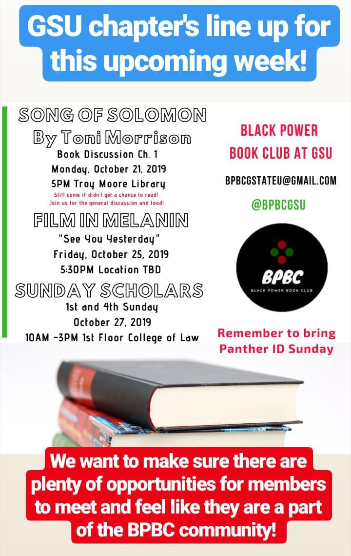 The GSU and Agnes Scott Chapters of Black Power Book Club are giving y'all 6 days of #BlackExcellence !   We have events for #Blackliterature, #Blackfilm, and #Blackactivism!   #BlackPowerBookClub #ToniMorrison #GeorgiaStateUniversity #GSU19 #GSU20 #GSU21 #GSU22
