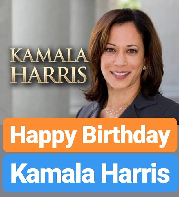 Happy Birthday  Kamala Harris