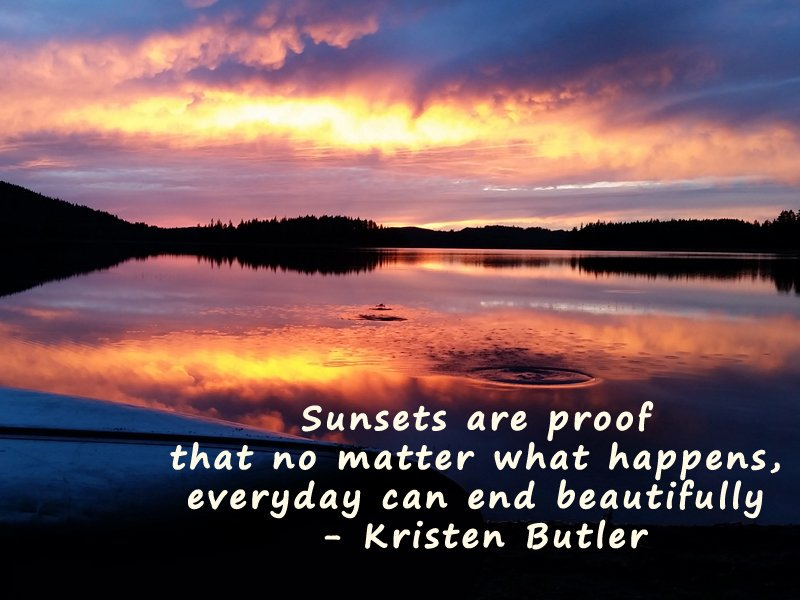 Sunsets are proof that no matter what happens, everyday can end beautifully – Kristen Butler #MondayMotivation #mondaythoughts