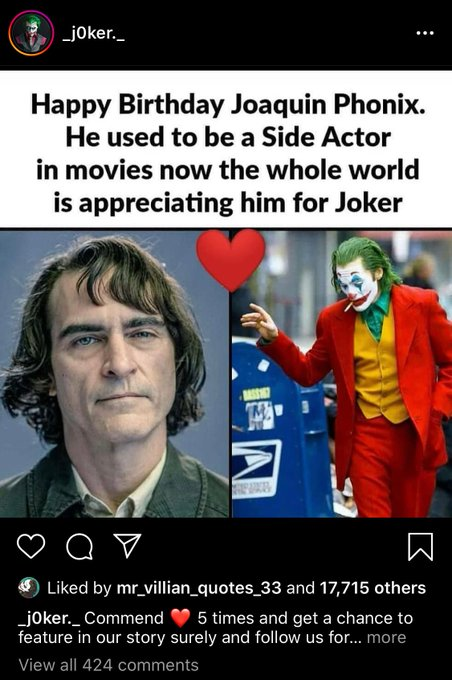 Happy birthday to Joaquin Phoenix from one of the many Joker motivational spam accounts that I follow on Instagram.