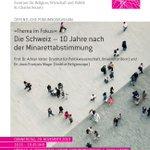 Die Schweiz – 10 Jahre nach der #Minarettabstimmung. Öffentliche Podiumsdiskussion mit Adrian Vatter, Jean-François Mayer @jfmayer, Sarah Figueredo Hernandez & Antonius Liedhegener. Am 28.11., 18.15-19.45 Uhr @UniLU  https://t.co/P18WGmRIyO