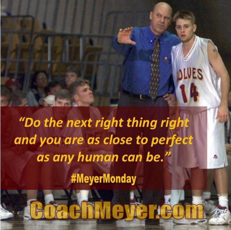 #MeyerMonday NBA = Next Best Action @CoachDonMeyer