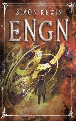 #Book 📖 Awesome of the Day: #Steampunk ⚙️ '#Engn' by #Fantasy / SF Author @SimonKewin Available in #ebook and print #SamaBooks️ 📚