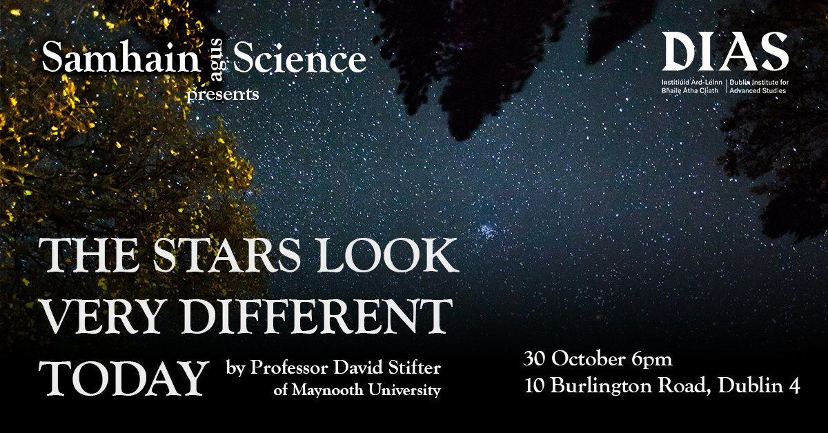 test Twitter Media - DIAS Events : Weds. 30 October @ 6:00 - 7:00 pm Samhain agus Science – The Stars Look Very Different Today... #DIASdiscovers https://t.co/Krn8kpPAg4 https://t.co/pM9z04WQzK