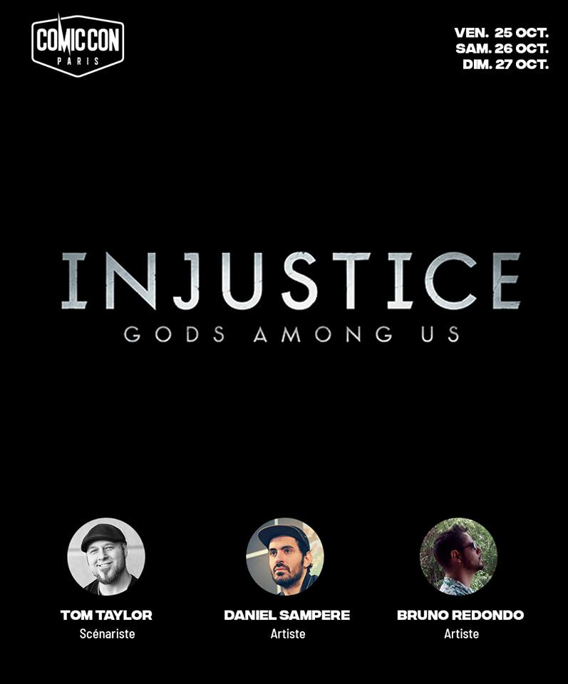 @ComicCon_Paris Also, my friends and collaborators @Bruno_Redondo_F and @Sampere_art will be joining me for an Injustice panel on the main stage on Friday from 3-4pm. Join us! https://t.co/aTxvK6UPFo