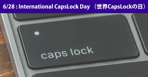 【豆知識】本日10月22日は「世界CapsLockの日」・キーボードのアルファベットが大文字固定になるキーの日・今回は令和2回目の「世界CapsLockの日」。わーい!・なぜか年に2回ある記念日。あと、何をする日なのかは謎です @itm_nlabから