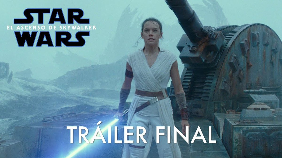 ¡Paren todo! El trailer final de 'Star Wars: The Rise of Skywalker' está aquí