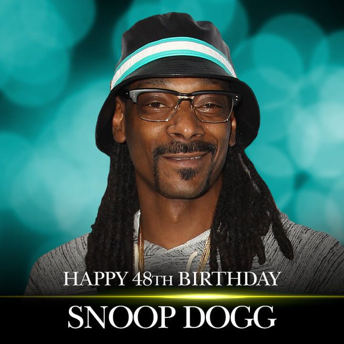 Happy BELATED 48th Birthday to Snoop Dogg.