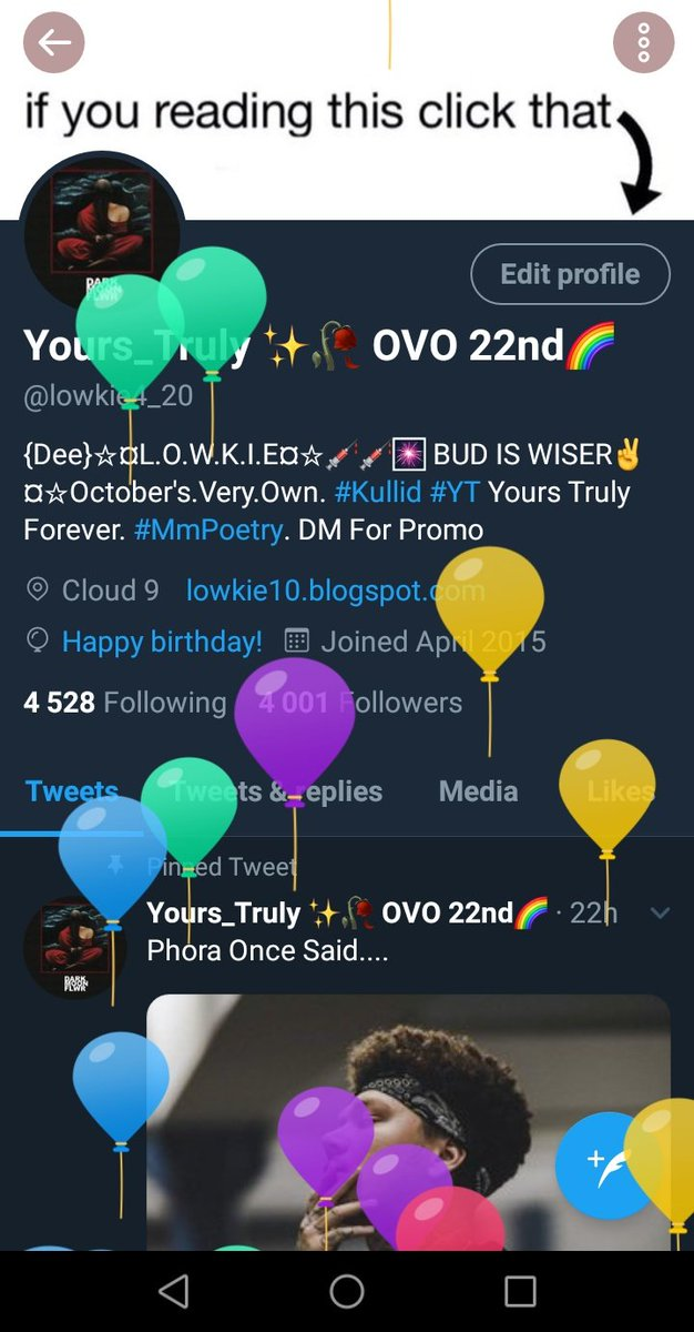 Woke up to balloons on my profile, guess it's that's time again  #HappyBirthdayLowkie<br>http://pic.twitter.com/S6AV0Kkqk5