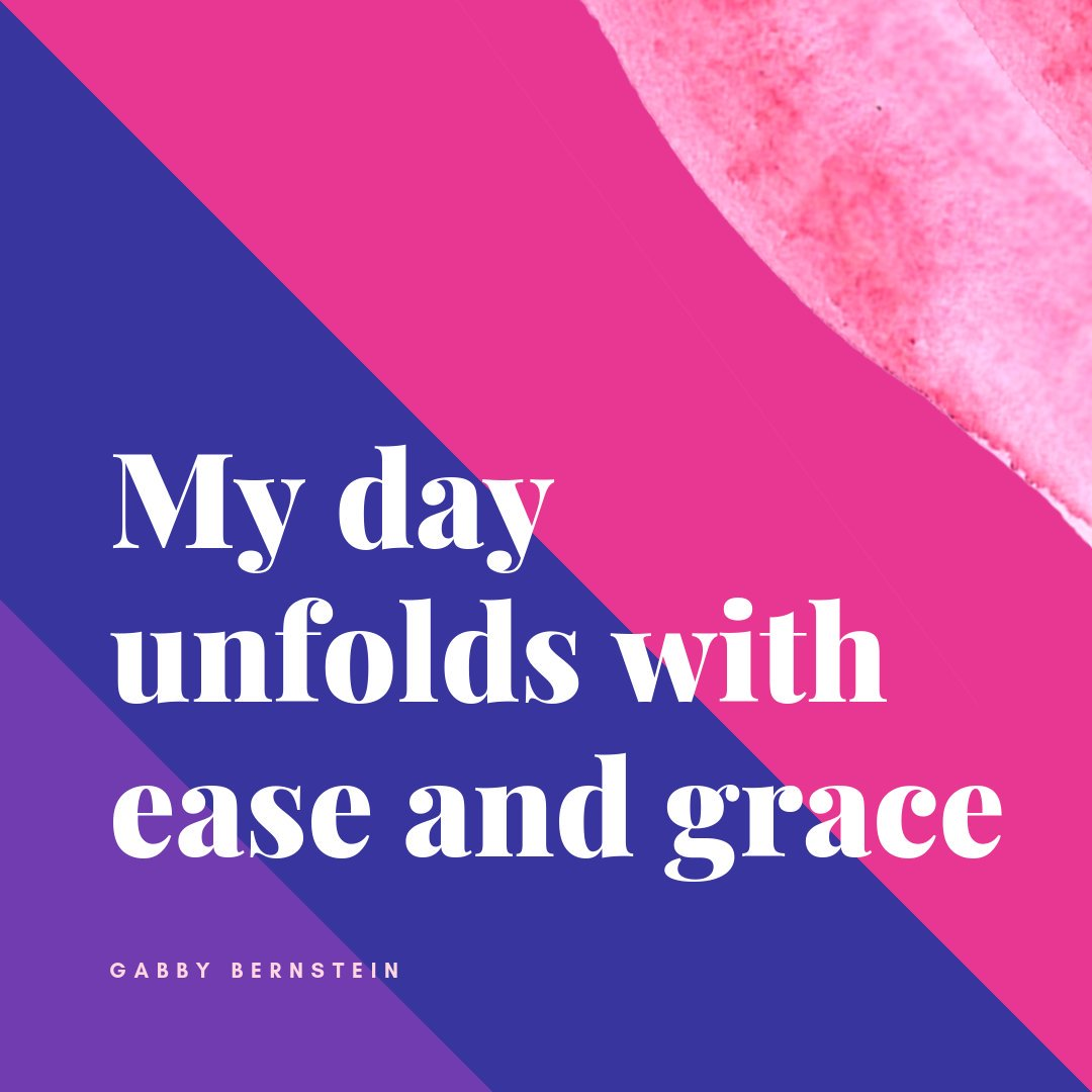 My day unfolds with ease and grace ... a morning mantra from #SuperAttractor to help you get aligned and feel good first thing 🌅