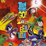 Image for the Tweet beginning: Teen Titans Go vs Teen