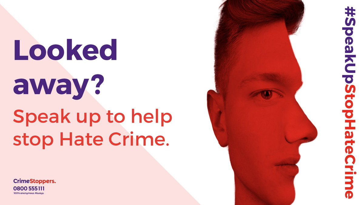It's time to speak up. If you see a Hate Crime, report it to us anonymously. No police, no courts. 👉 crimestoppers-uk.org/campaigns-medi… #SpeakUpStopHateCrime