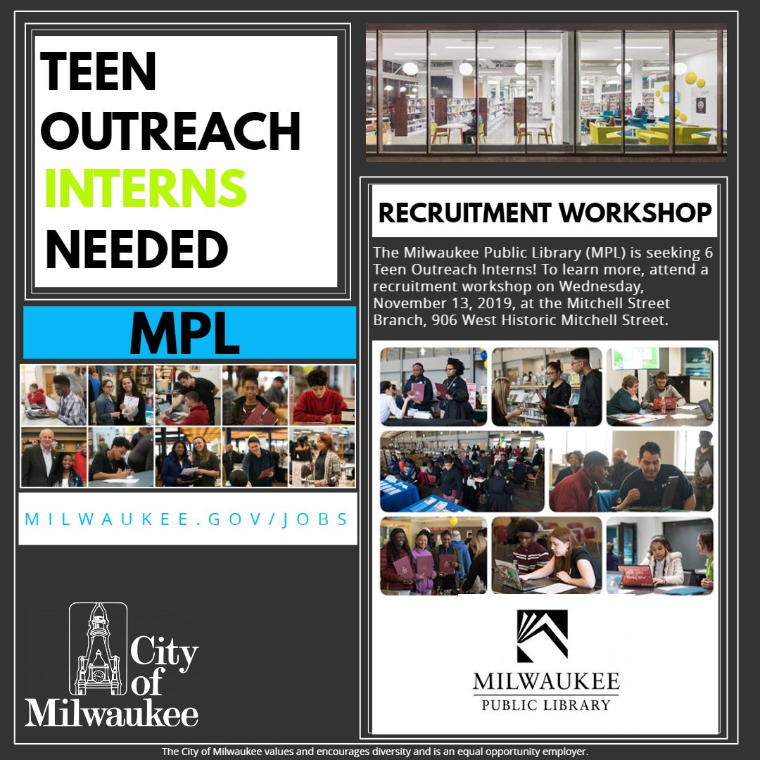 Recruitment Event: @MilwaukeePubLib is seeking 6 Teen Outreach #Interns! To learn more, attend a #recruitment workshop on Wednesday, November 13, at the Mitchell Street Branch, 906 W Historic Mitchell St, #Milwaukee   http://ow.ly/YNdN50wRCFK  #internship #MilwaukeePublicLibrary pic.twitter.com/aaEQi7Eg9i