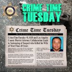 Image for the Tweet beginning: #CrimeTimeTuesday #LASD Investigated, @LADAOffice prosecuted,