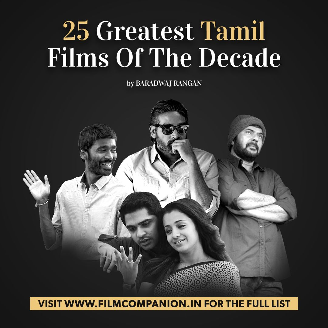 #Tamil cinema has had the best possible trend this decade with filmmakers tackling subjects not just with an eye on the box office but also because they want to say something.  Here's @baradwajrangan's top 25 Tamil films:  https://t.co/IIpqxaxOq2  #FCLists #BestOfTheDecade https://t.co/HamUYPqfZ5