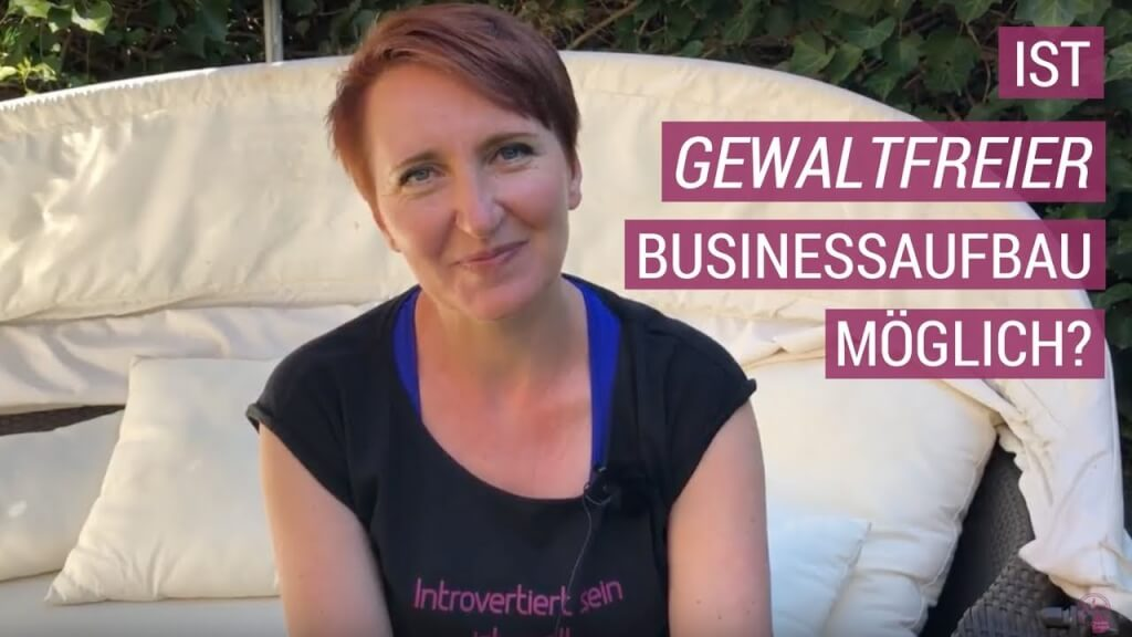 Gewaltfreier Businessaufbau für Introvertierte Unternehmer - ist das möglich? http://chmp.ly/7l3pic.twitter.com/echReUztQT