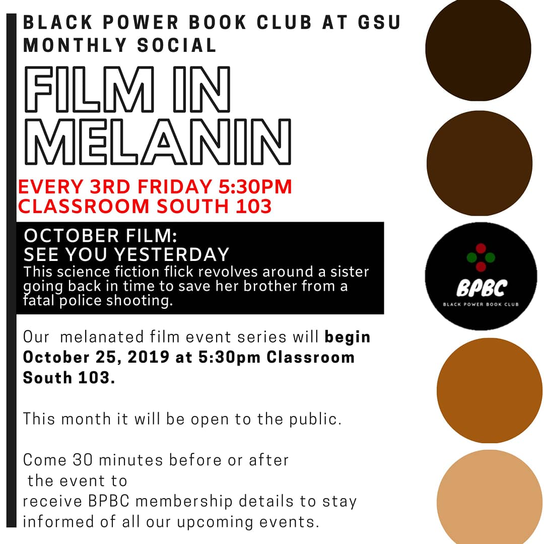 """It's important that BPBC creates as much opportunities as possible for all our members and supporters to have a space to laugh, connect, or educate themselves   Therefore,  BPBC is  hosting a monthly event called """"Film in Melanin""""  to show  films from all genres.   #Blacktwitter"""