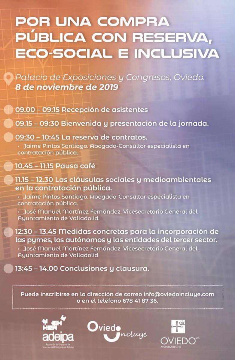 """Jornada """"Por una compra pública con reserva, eco-social e inclusiva"""". Viernes 8/11 en Oviedo, #contratosreservados, cláusulas eco-sociales e incorporación de pymes y entidades del tercer sector a la #contrataciónpública. @pintos_jaime https://t.co/ITuVqNmNwU https://t.co/Ae2kL3YnH6"""