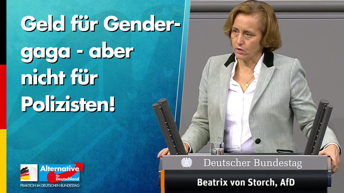 Geld für Gendergaga - aber nicht für Polizisten! @Beatrix_vStorch in der Debatte zur Modernisierung des Besoldungsrechts: Für Gendergaga gibt der Staat Hunderte Millionen Euro aus, aber für die finanzielle Besserstellung von Polizisten ist dann angeblich kein Geld mehr da. #AfD