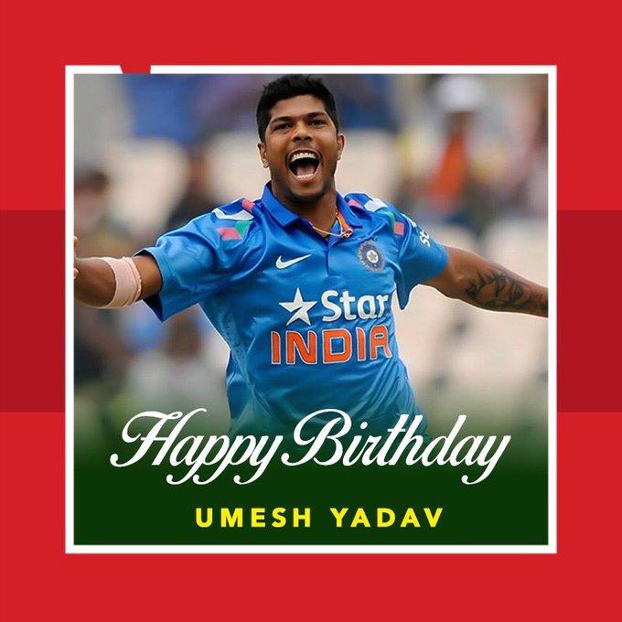Happy birthday Umesh Yadav!