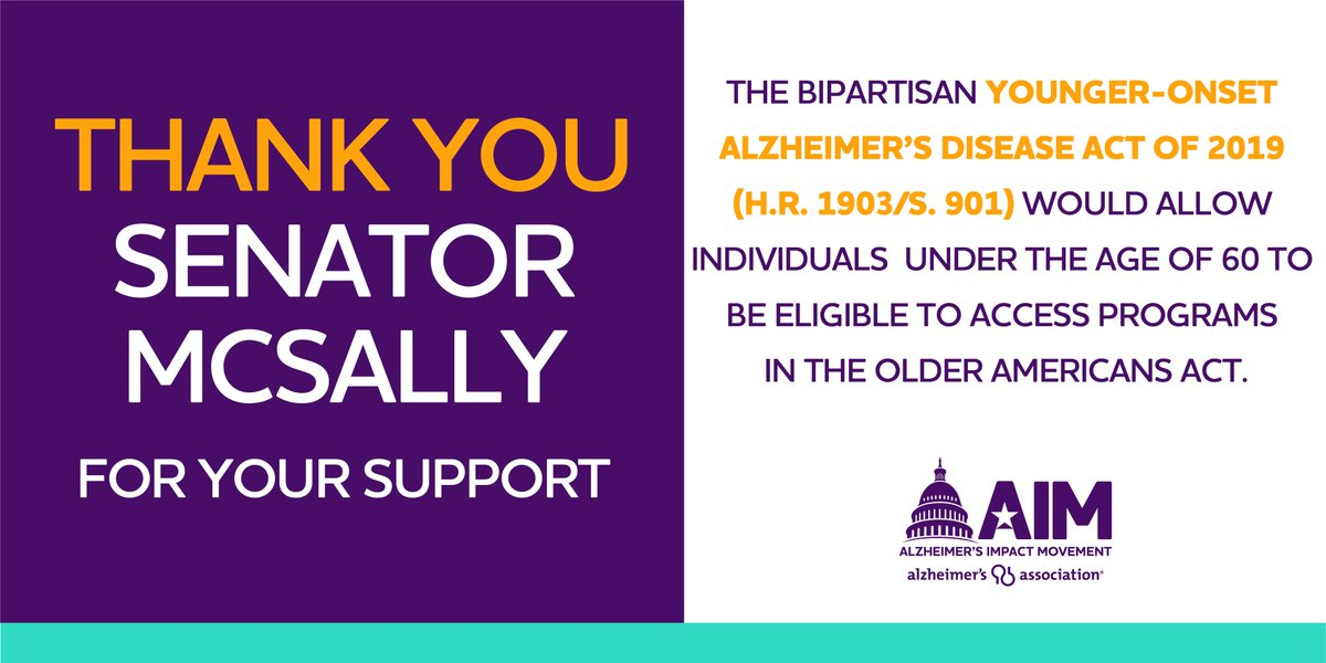 Thank you @SenMcSallyAZ for your support of the #YoungerAlzAct! There are 200,000 Americans living with younger-onset Alzheimers & this bill would help to give them access to care & support services provided through the Older Americans Act, resulting in higher quality of life