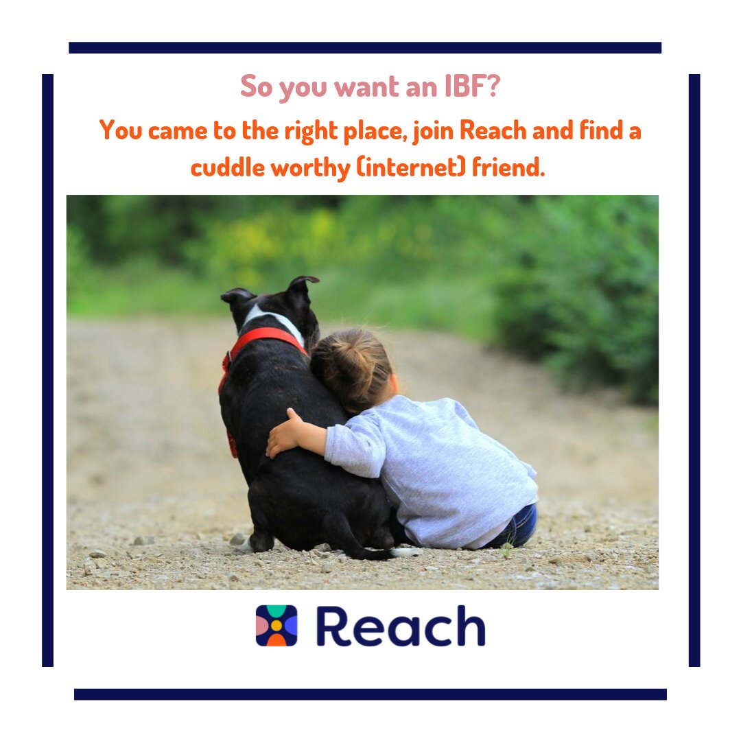 IBFS: They may not lick your face to let you know they love you but they are always there when you need them #Reach #IBF #ReachYourIBFs #IBFgoals #InternetBestFriendspic.twitter.com/Gf6Yk0nhT7