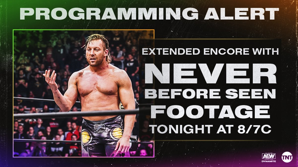 TNT Announces Never Before Seen Footage For Tonight's Special Encore Edition Of AEW Dynamite