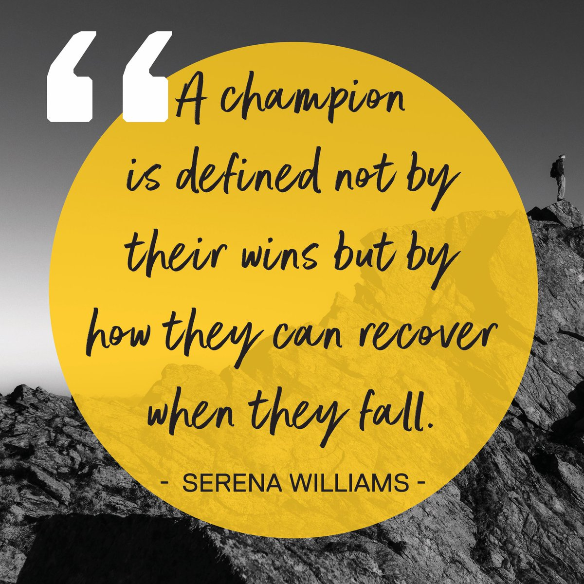An inspiring quote from a true champion @serenawilliams. #mindset #grit #persistence #wellbeing
