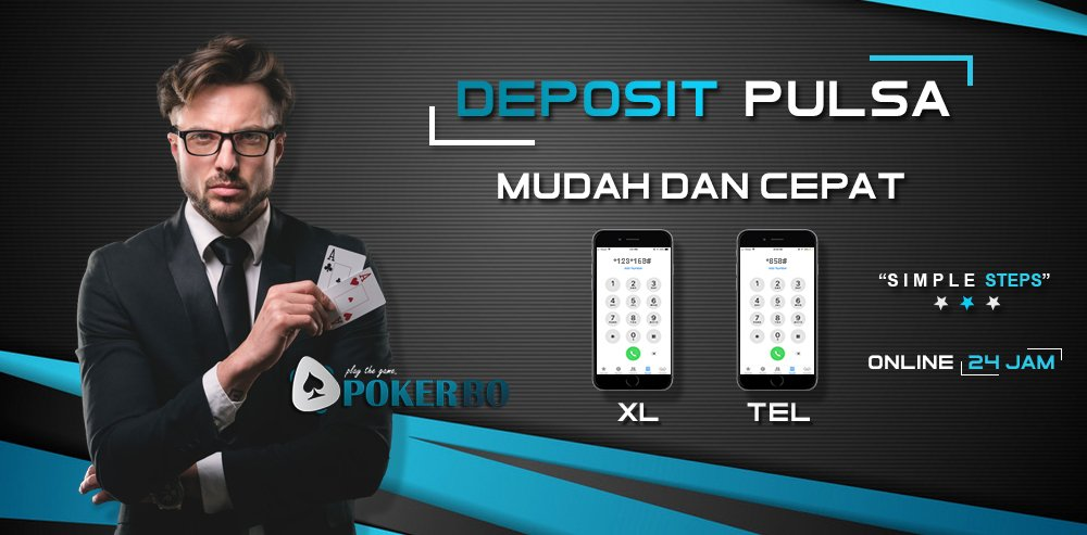 Poker Deposit Pulsa Terbaru