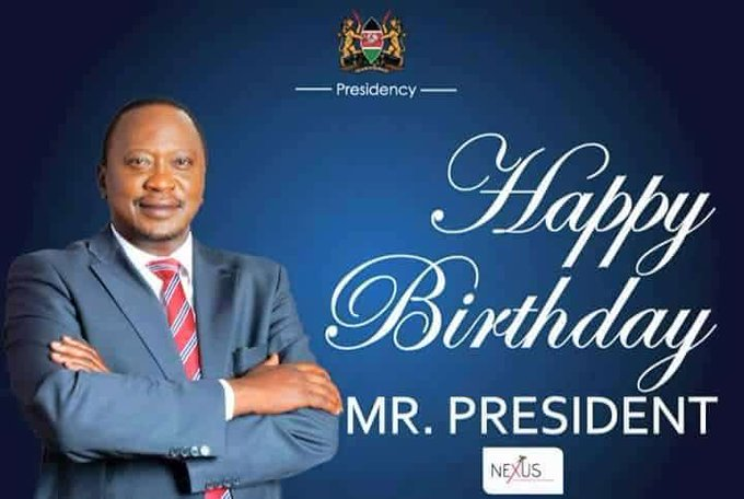 Wishing a happy birthday to The Commander-in-Chief of the armed forces,His Excellency President Uhuru Kenyatta.